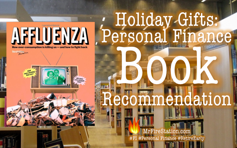 Holiday Gift Book Recommendation Affluenza How Overconsumption Is